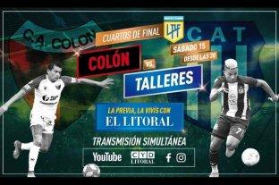 La previa en vivo por CyD Litoral, Youtube y Facebook: ya jugamos Colón - Talleres ¡Sorteamos las dos camisetas!