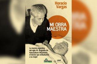 """La historia del científico japonés que vivió en Rosario y embalsamó a su esposa """"Mi obra maestra"""""""