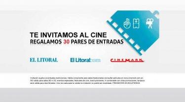 El Litoral y Cinemark te regalan entradas
