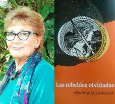 "Ana María Zancada: ""Las rebeldes olvidadas"""