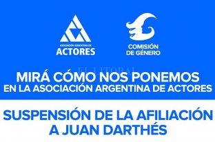 La Asociación Argentina de Actores suspendió a Juan Darthés -  -