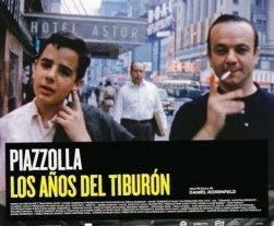 Los tiburones de Piazzolla y el mito convertido en cuerpo - El afiche promocional del último documental de Daniel Rosenfeld, recientemente proyectado en Cine América. -