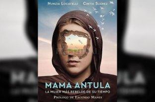 """Presentan el libro """"Mama Antula, la mujer más rebelde de su tiempo"""""""