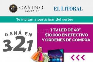 Ganá un Smart TV, órdenes de compra y premios en efectivo con el concurso de Casino Santa Fe y El Litoral -
