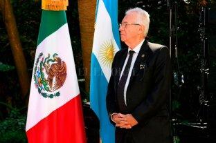 Ordenan regresar al embajador de México en Argentina