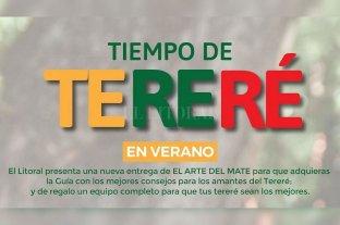 """El Litoral presenta, """"Tiempo de tereré en verano"""""""