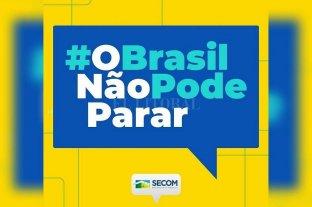 """Gobierno de Bolsonaro lanza campaña """"Brasil no puede parar"""" pidiendo sabotear la cuarentena"""