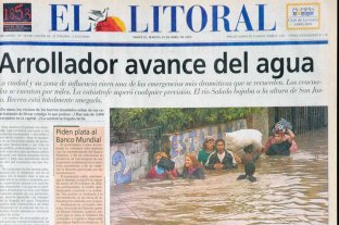 Las tapas de El Litoral antes y durante la inundación de Santa Fe en 2003