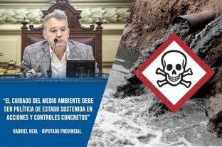 """Gabriel Real: """"El cuidado del medio ambiente debe ser política de Estado sostenida en acciones y controles concretos"""" -  -"""