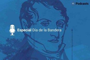 El Litoral Podcast: Especial Manuel Belgrano