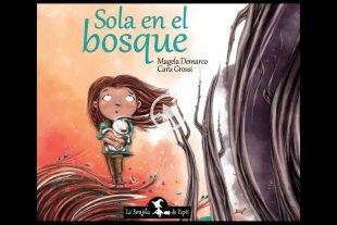 Sobreponerse al paso del lobo  - Durante la gestación del proyecto, autora e ilustradora fueron asesoradas por el Servicio de Salud Mental del Hospital Materno Infantil San Roque de Paraná. -