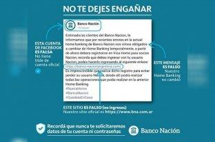 Banco Nación alertó a sus clientes sobre una estafa con robo de datos que circula en una red social -  -