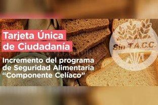 Incrementan el monto de la Tarjeta Única de Ciudadanía para beneficiarios con celiaquía