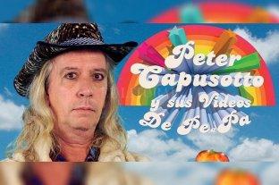 """""""Peter Capusotto y sus videos"""" volverá a verse, con novedades, por la TV Pública"""