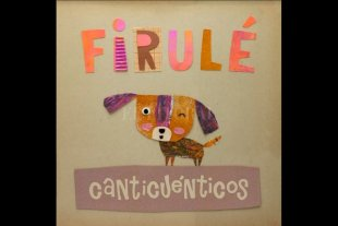 El perrito Firulé, nuevo personaje de Canticuénticos