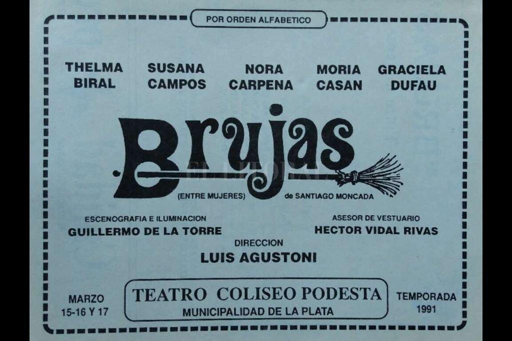 """Dufau, Cárpena, Biral, Casán y Campos estrenaron """"Brujas"""" -escrita por el dramaturgo español Santiago Moncada, conocida en la península ibérica con el título de """"Entre mujeres"""", en 1991. Crédito: Archivo"""