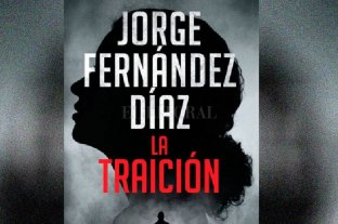 """La traición"", de Jorge Fernández Díaz"