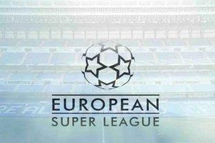 Los clubes más poderosos de Europa anunciaron la creación de la Superliga