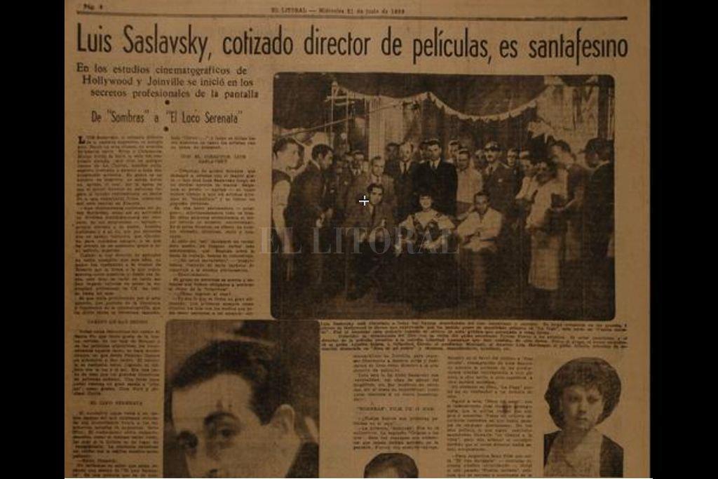 En su edición del 21 de junio de 1939, El Litoral entrevistó a Luis Saslavsky en una pausa del rodaje de una película protagonizada por Pepe Arias y Elsa O'Connor. Crédito: Archivo El Litoral
