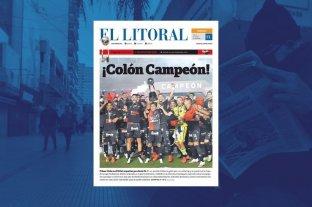 ¡Atención sabaleros! Todavía podes conseguir tu edición Colón Campeón de El Litoral
