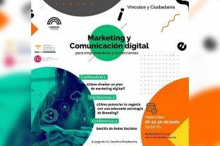 Invitan a emprendedores y comerciantes a capacitarse en marketing y comunicación digital