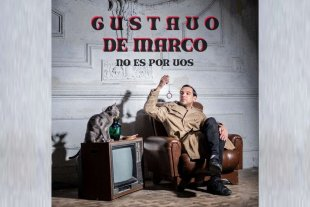 """Gustavo De Marco estrena """"No es por vos"""""""