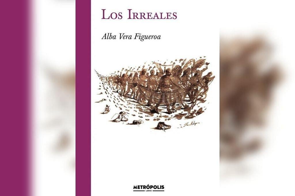 Publicaciones Los Irreales, Alba Vera FigueroaEd. Metrópolis Libros. Buenos Aires, 2021. 130 p. Crédito: Gentileza